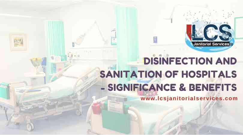Disinfection and Sanitation of Hospitals San Diego CA