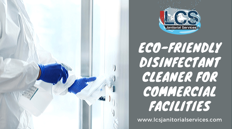 Eco-friendly Disinfectant Cleaner For Commercial Facilities