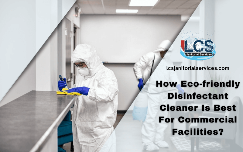 Eco-friendly Disinfectant Cleaner San Diego