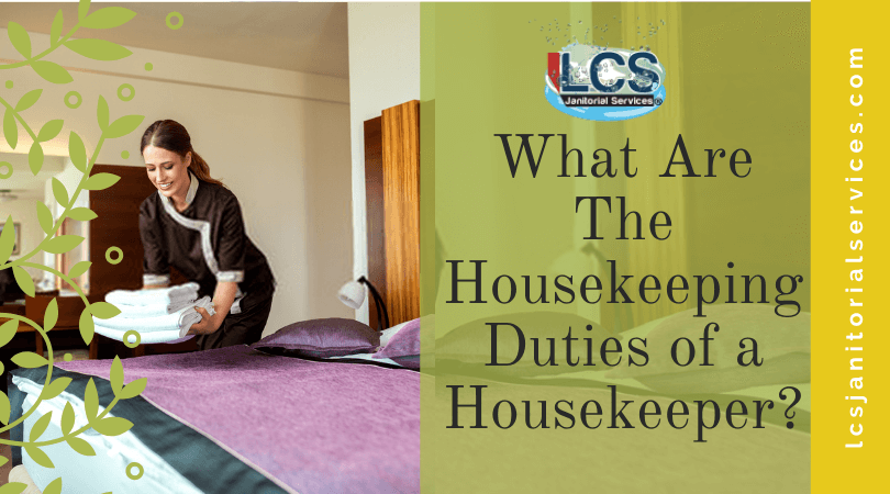 What Are The Housekeeping Duties of a Housekeeper?