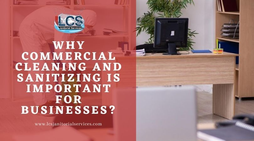Commercial Cleaning And Sanitizing