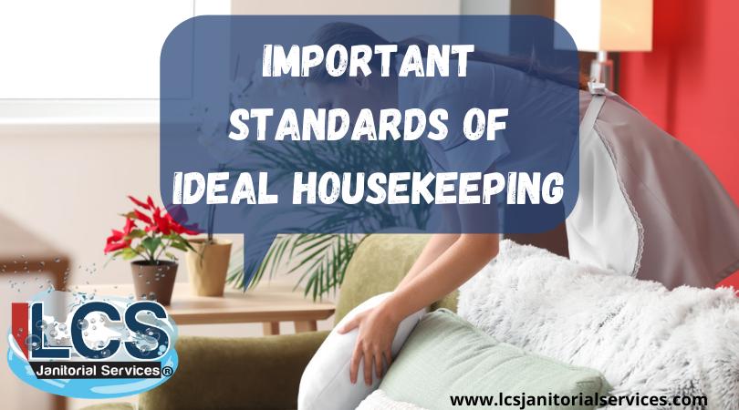 Standards Of Ideal Housekeeping San Diego