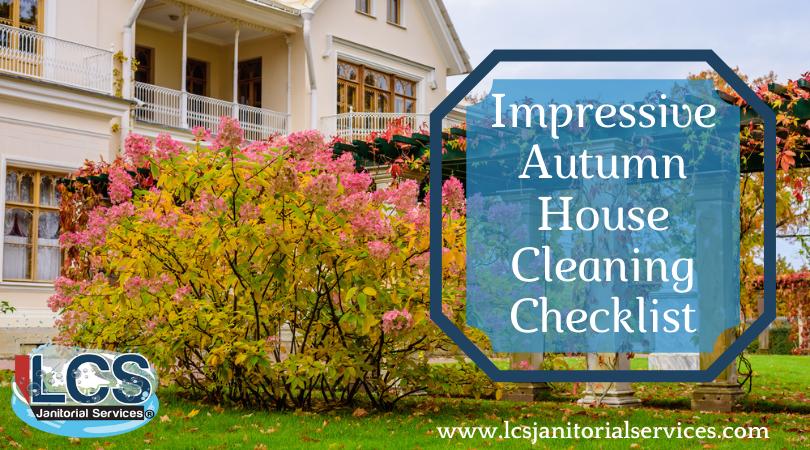 Impressive Autumn House Cleaning Checklist