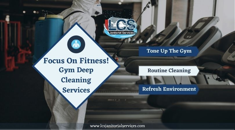 Focus on Fitness! Gym Deep Cleaning Services