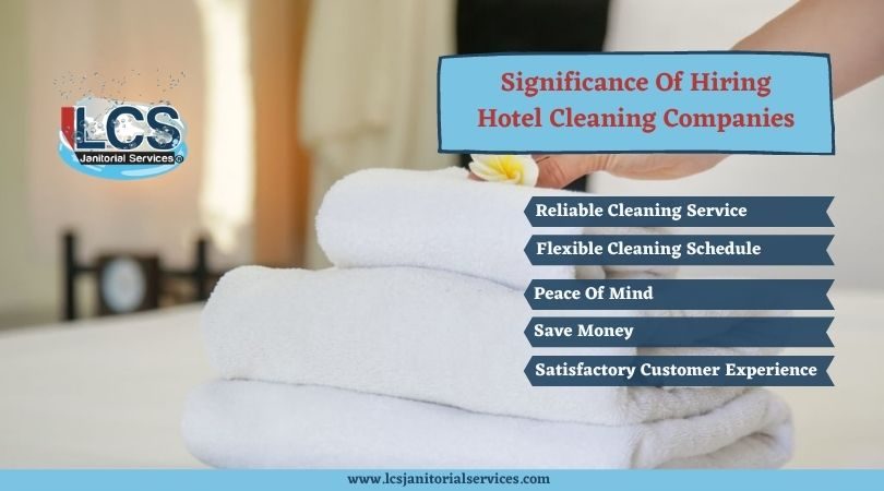 Significance Of Hiring Hotel Cleaning Companies