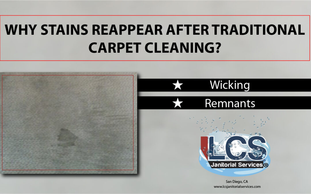 Why Stains Reappear After Traditional Carpet Cleaning?