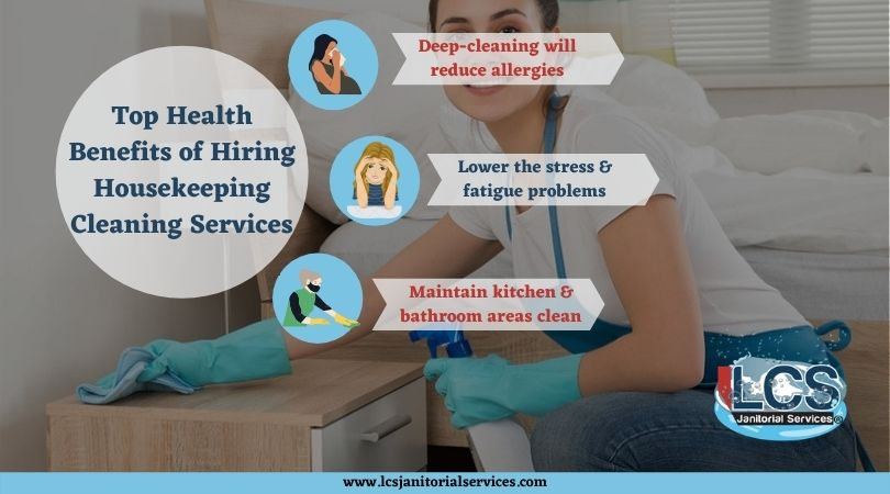 Top Health Benefits of Hiring Housekeeping Cleaning Services
