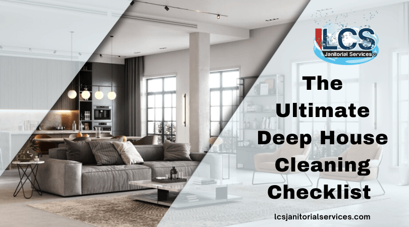 The Ultimate Spring Deep House Cleaning Checklist