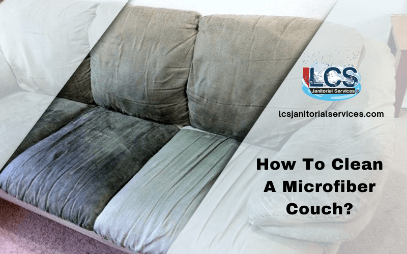 How To Clean A Microfiber Couch?