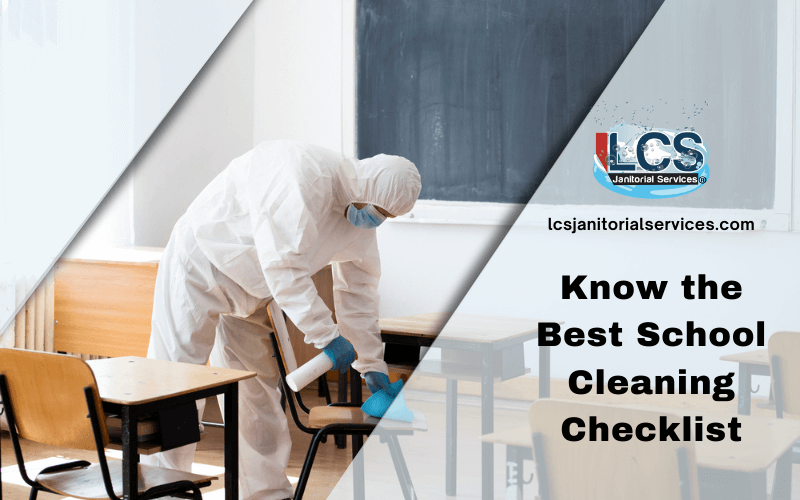 Know the Best School Cleaning Checklist